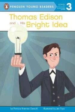 Thomas Edison and His Bright Idea (Hardcover)