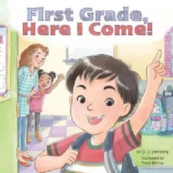 First Grade, Here I Come! (Paperback)