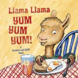 Llama Llama Yum Yum Yum! (Board book)