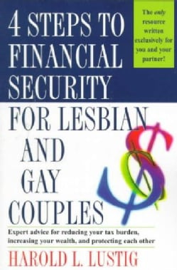 4 Steps to Financial Security for Lesbian and Gay Couples (Paperback)