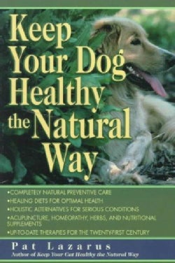 Keep Your Dog Healthy the Natural Way (Paperback)