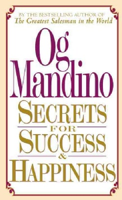 Secrets for Success and Happiness (Paperback)