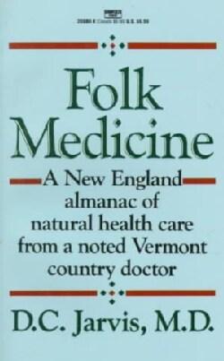 Folk Medicine (Paperback)