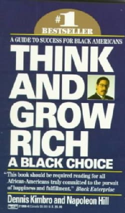 Think and Grow Rich: A Black Choice (Paperback)