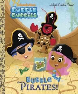 Bubble Pirates! (Hardcover)