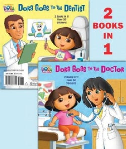 Dora Goes to the Doctor/Dora Goes to the Dentist (Paperback)