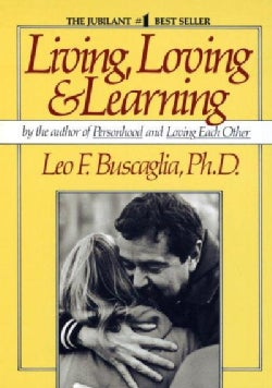 Living, Loving and Learning (Paperback)