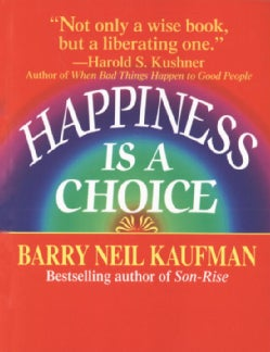 Happiness Is a Choice (Paperback)