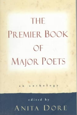 The Premier Book of Major Poets: An Anthology (Paperback)