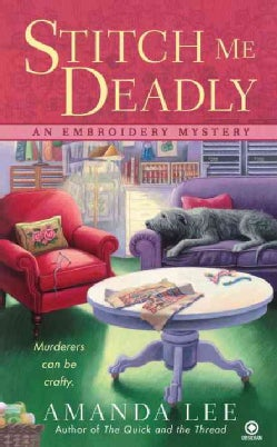 Stitch Me Deadly (Paperback)
