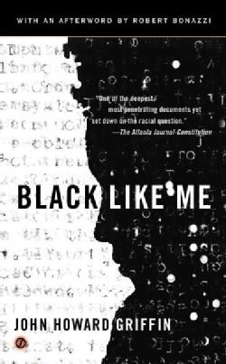 Black Like Me (Paperback)