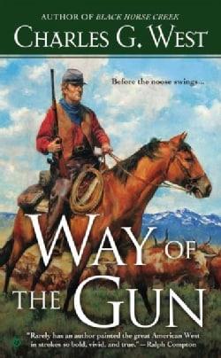 Way of the Gun (Paperback)