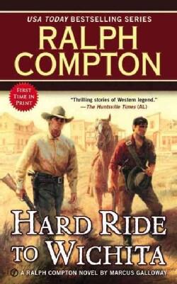 Hard Ride to Wichita (Paperback)