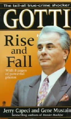 Gotti: Rise and Fall (Paperback)