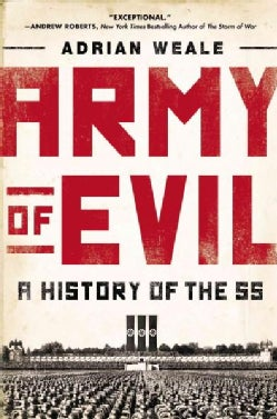 Army of Evil: A History of the SS (Paperback)