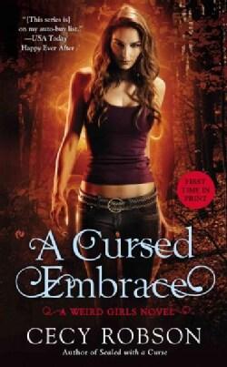 A Cursed Embrace: A Weird Girls Novel (Paperback)