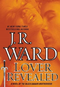 Lover Revealed: A Novel of the Black Dagger Brotherhood (Hardcover)