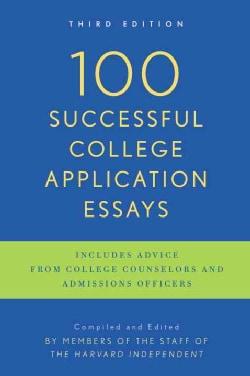 100 Successful College Application Essays (Paperback)