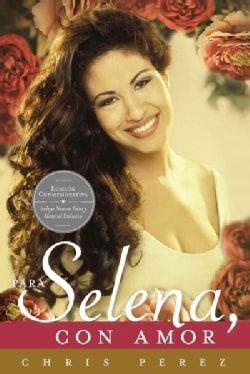 Para Selena, con amor / To Selena, With Love (Paperback)