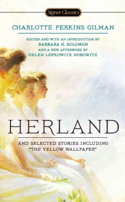 Herland and Selected Stories (Paperback)
