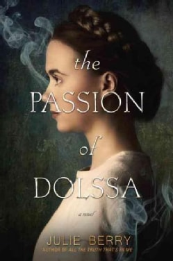 The Passion of Dolssa (Hardcover)