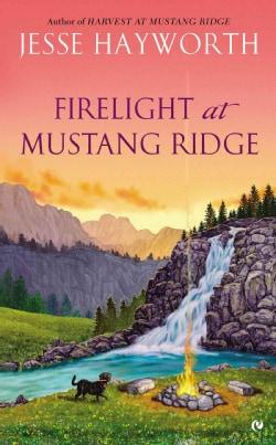 Firelight at Mustang Ridge (Paperback)