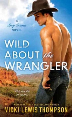 Wild About the Wrangler (Paperback)