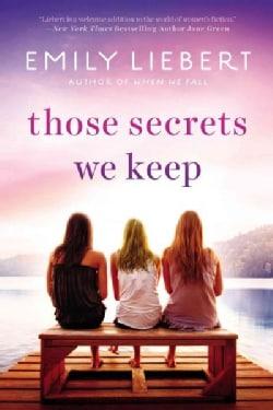 Those Secrets We Keep (Paperback)
