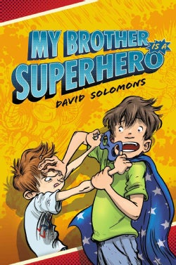 My Brother is a Superhero (Hardcover)