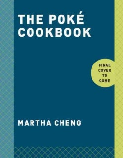 The Poke Cookbook: The freshest way to eat fish (Hardcover)
