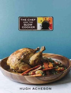 The Chef and the Slow Cooker (Hardcover)