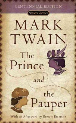The Prince and the Pauper: A Tale for Young People of All Ages (Paperback)