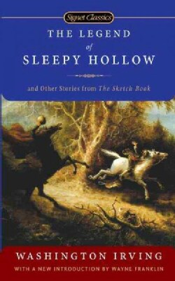 The Legend of Sleepy Hollow: And Other Stories from The Sketch Book (Paperback)