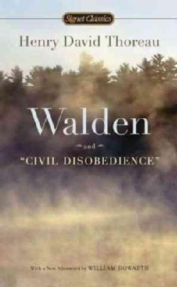 """Walden or Life in the Woods and """"Civil Disobedience"""" (Paperback)"""