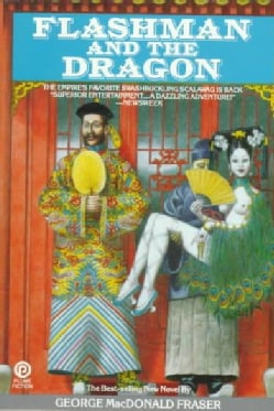 Flashman and the Dragon (Paperback)