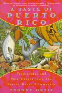 A Taste of Puerto Rico: Traditional and New Dishes from the Puerto Rican Community (Paperback)