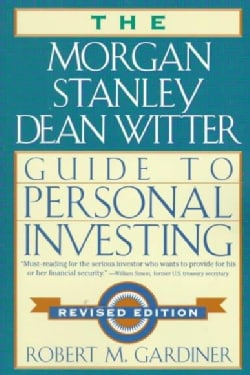 The Morgan Stanley Dean Witter Guide to Personal Investing (Paperback)