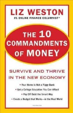 The 10 Commandments of Money: Survive and Thrive in the New Economy (Paperback)