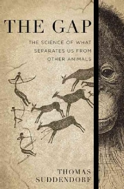 The Gap: The Science of What Separates Us from Other Animals (Hardcover)