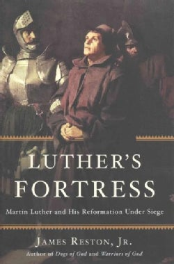 Luther's Fortress: Martin Luther and His Reformation Under Siege (Hardcover)