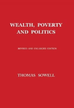 Wealth, Poverty and Politics (Hardcover)