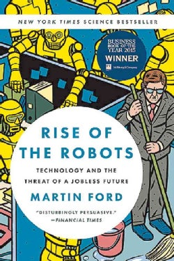 Rise of the Robots: Technology and the Threat of a Jobless Future (Paperback)