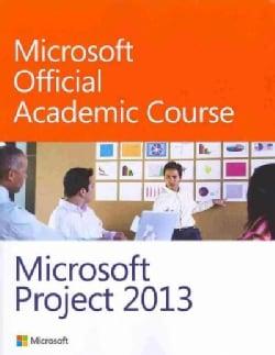 Microsoft Project 2013 (Paperback)