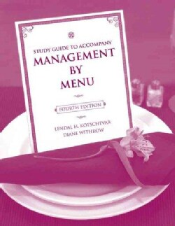 Management by Menu: Study Guide to Accompany (Paperback)