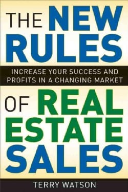 NEW RULES OF REAL ESTATE SALES: Increase Your Success and Profits in a Changing Market (Hardcover)