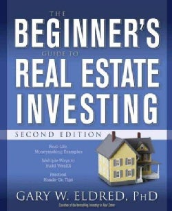 The Beginner's Guide to Real Estate Investing (Paperback)