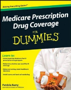 Medicare Prescription Drug Coverage For Dummies (Paperback)