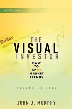 The Visual Investor: How to Spot Market Trends (Hardcover)
