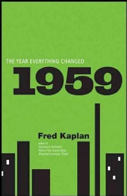 1959: The Year Everything Changed (Hardcover)