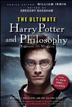 The Ultimate Harry Potter and Philosophy: Hogwarts for Muggles (Paperback)